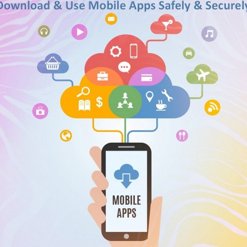 Use Mobile Apps Safely